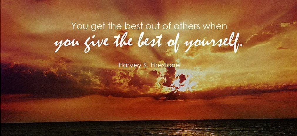 You get the best out of others