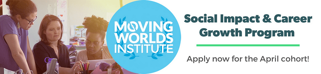 MovingWorlds Institute Global Fellowship program