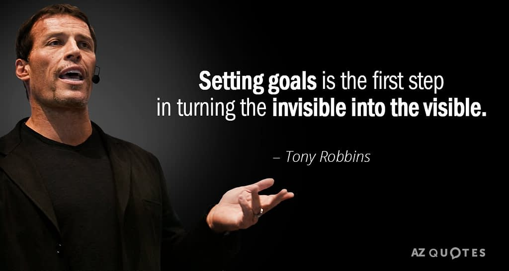 Setting goals tony robbins quote
