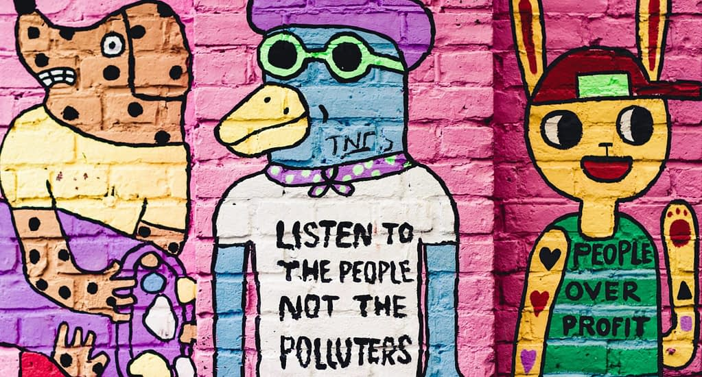 Image of listen to the polluters not street art